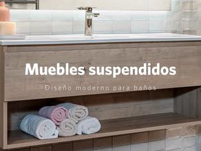 ¿Por qué escoger un mueble suspendido para baño?