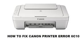 HOW TO FIX CANON PRINTER ERROR 6C10