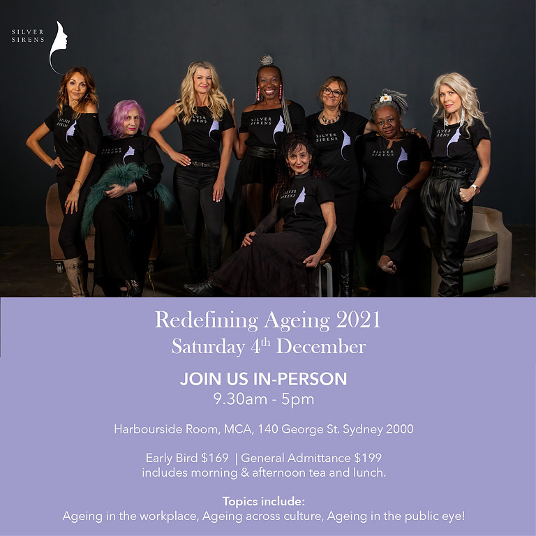 SILVER SIRENS RE-DEFINING AGEING 2021 - IN-PERSON