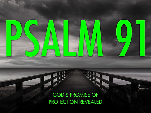 Psalm 91 Sign