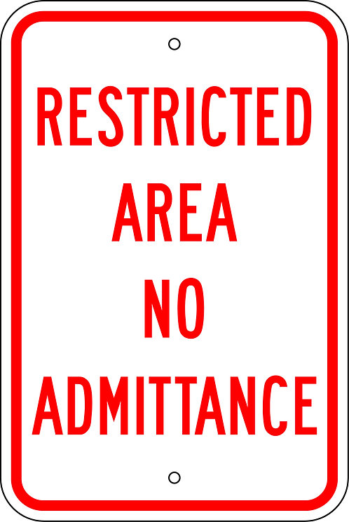Restricted Area - No Admittance