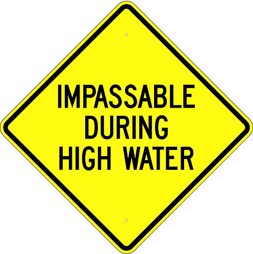 Impassable During High Water