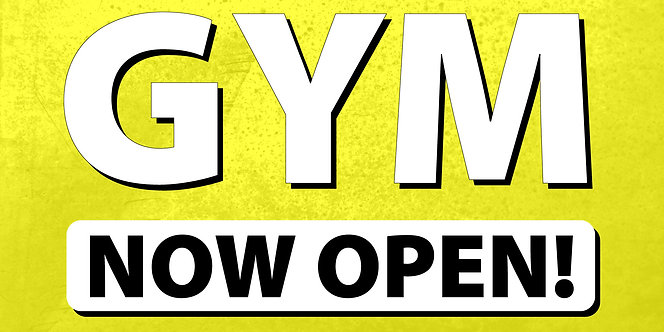 Gym Now Open!- 4'x8'