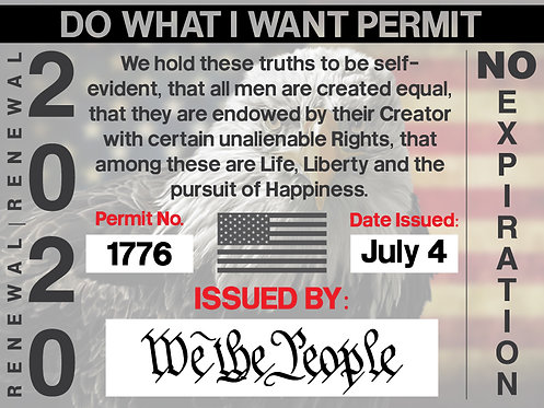 Do What I Want Permit - Yard Sign