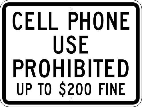 Cell Phone Use Prohibited - Fine