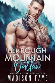 Her Rough Moutain Outlaw Madison Faye.jp
