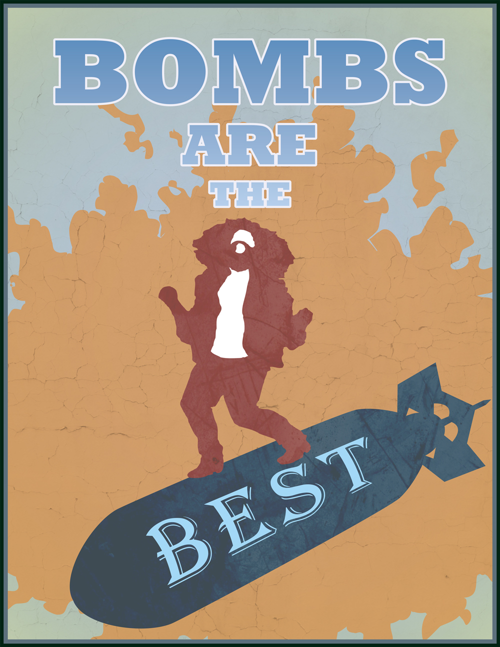 Bombs Are The Best