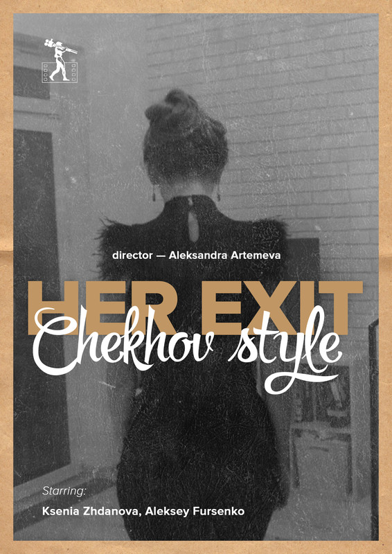 Her exit, Chekhov style
