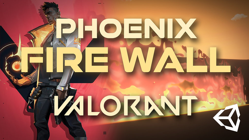 Valorant Phoenix Fire Wall Remake in Unity - Project