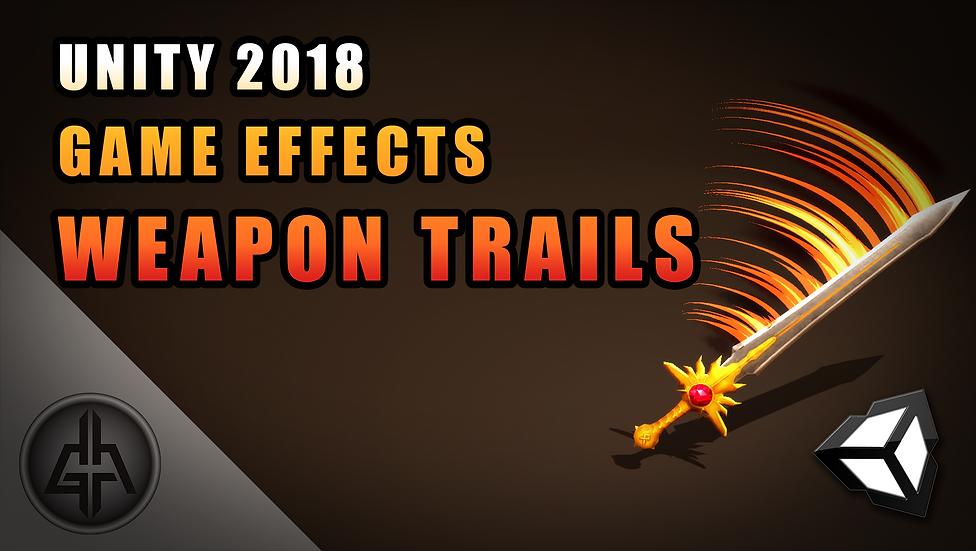 Unity VFX - Weapon Trails - Project
