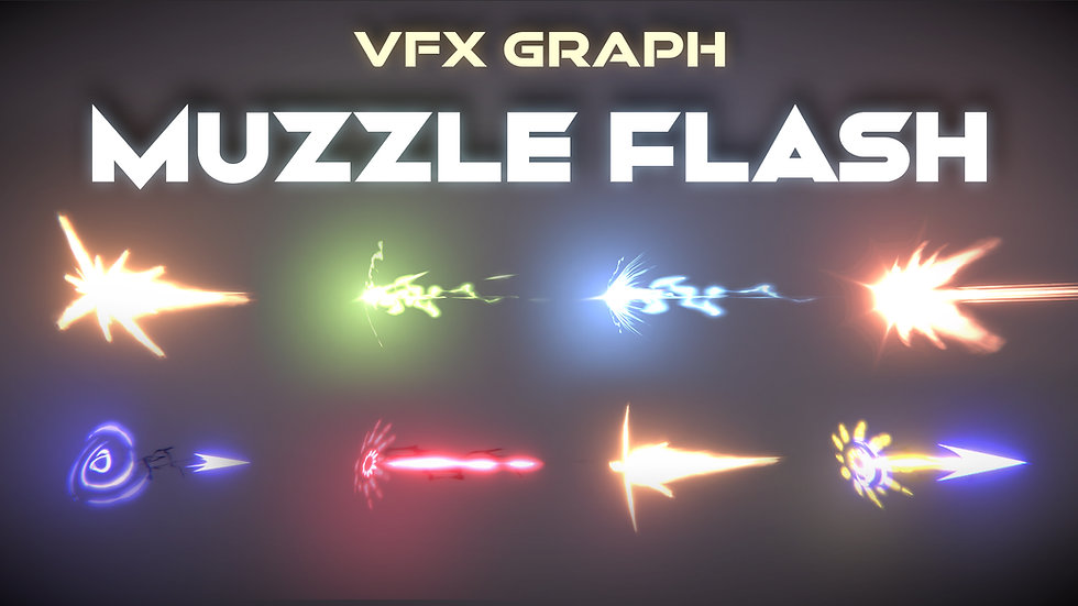 VFX Graph - Muzzle Flashes Effects