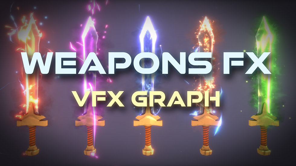 Unity VFX Graph - Weapon Effects - Project