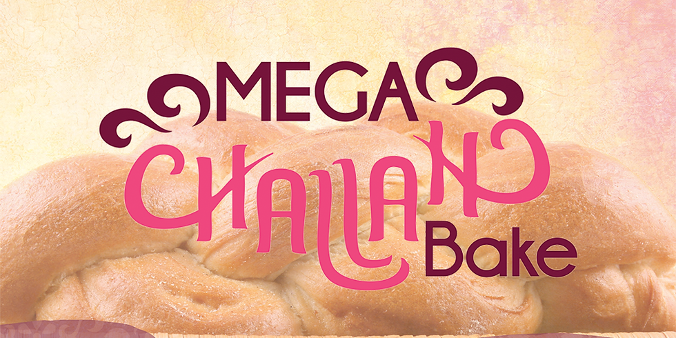 Mega Challah Bake: An Exclusive Event for Women