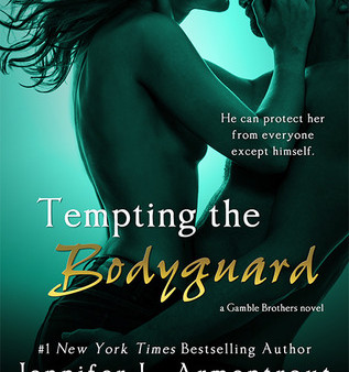 Tempting the Bodyguard by Jennifer Armentrout Book Review