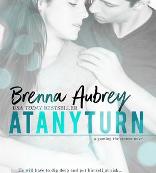 At Any Turn by Brenna Aubrey