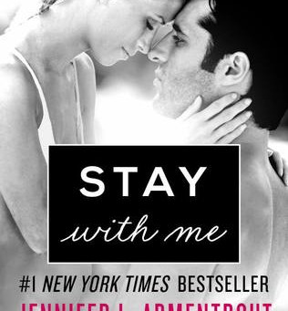 Stay With Me by Jennifer L Armentrout Book Review
