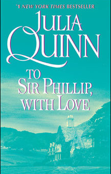 To Sir Phillip, With Love by Julia Quinn Book Review