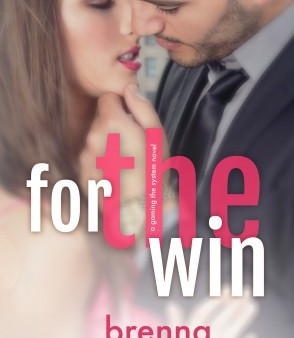 For The Win by Brenna Aubrey