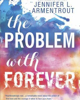 The Problem with Forever by Jennifer L Armentrout Book Review