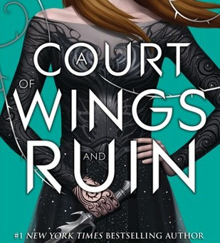 A Court of Wings and Ruin by Sarah J. Maas Book Review
