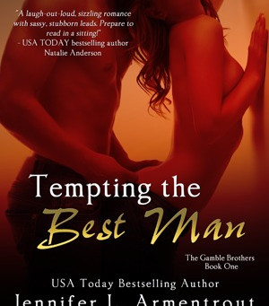 Tempting the Best Man by Jennifer L Armentrout