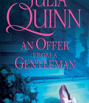 An Offer From A Gentleman by Julia Quinn Book Review