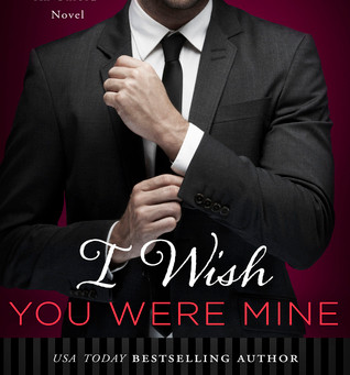 I Wish You Were Mine by Lauren Layne Book Review