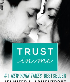 Trust in Me by Jennifer L Armentrout Book Review