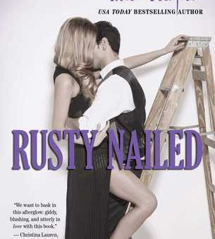 Rusty Nailed by Alice Clayton