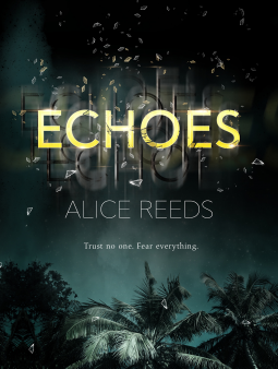 Echoes by Alice Reeds Book Review