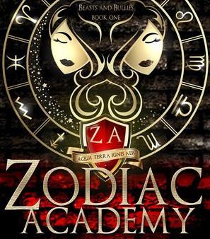 Zodiac Academy:  The Awakening by Caroline Peckham & Susanne Valenti