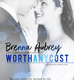Worth Any Cost by Brenna Aubrey
