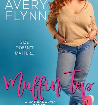Muffin Top by Avery Flynn Book Review