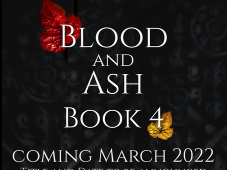 Blood and Ash book 4 update!