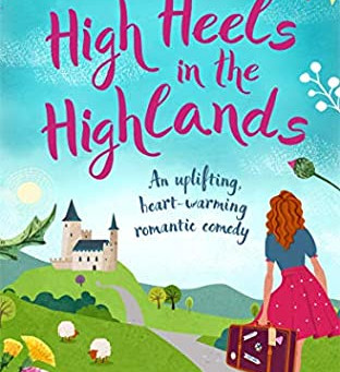 High Heels in the Highlands by Liz Hurley