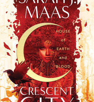 Crescent City:  House of Earth and blood by sarah j maas book review