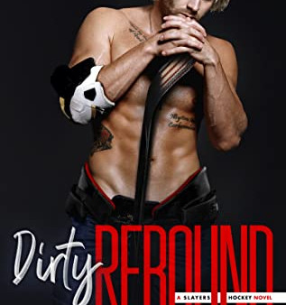 Dirty Rebound by Mira Lyn Kelly Book Review