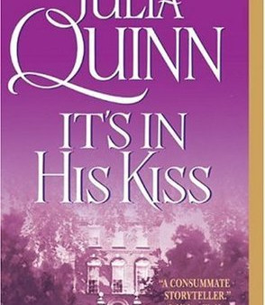 It's in His Kiss by Julia Quinn Book Review