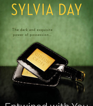 Entwined With You by Sylvia Day Book Review