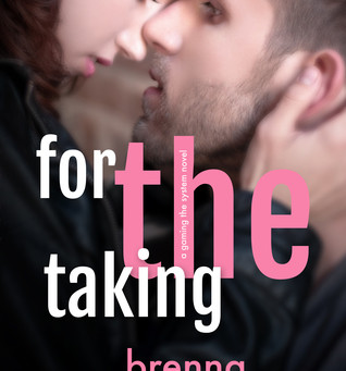 For The Taking by Brenna Aubrey