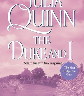 The Duke and I by Julia Quinn Book Review