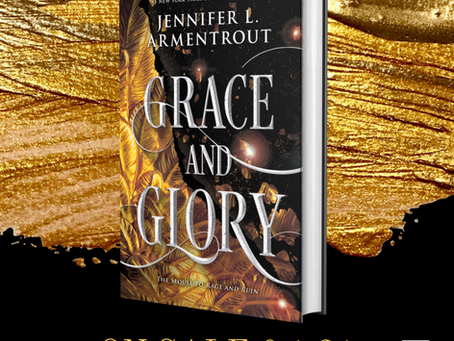 "NEWS:  COVER REVEAL FOR ""GRACE AND GLORY"" BY JENNIFER L ARMENTROUT"