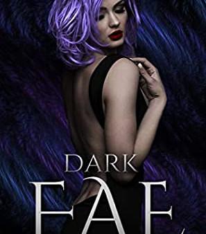 Dark Fae by Caroline Peckham and Susanne Valenti