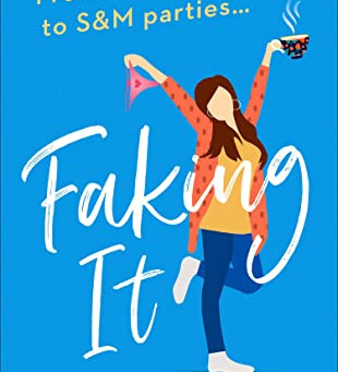 Faking It by Rebecca Smith Book Review