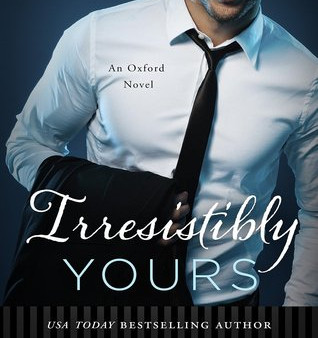 Irresistibly Yours by Lauren Layne Book Review