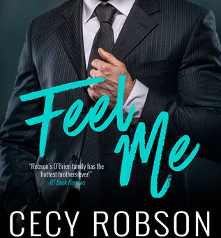 Feel Me by Cecy Robson Book Review