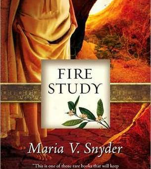 Fire Study by Maria V Snyder Book Review