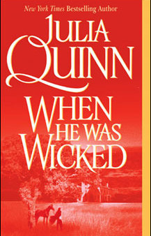When He Was Wicked by Julia Quinn Book Review