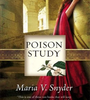 Poison Study by Maria V. Snyder Book Review