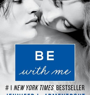 Be With Me by Jennifer L Armentrout Book Review